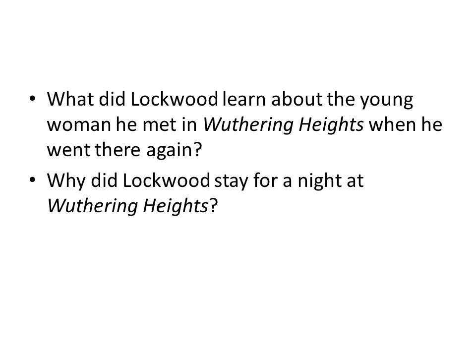 What did Lockwood learn about the young woman he met in Wuthering Heights when he went there again