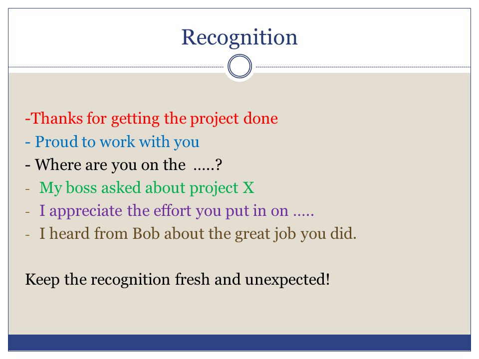 Recognition -Thanks for getting the project done