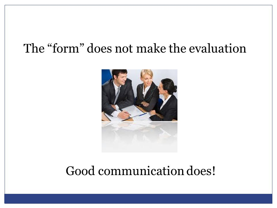 The form does not make the evaluation