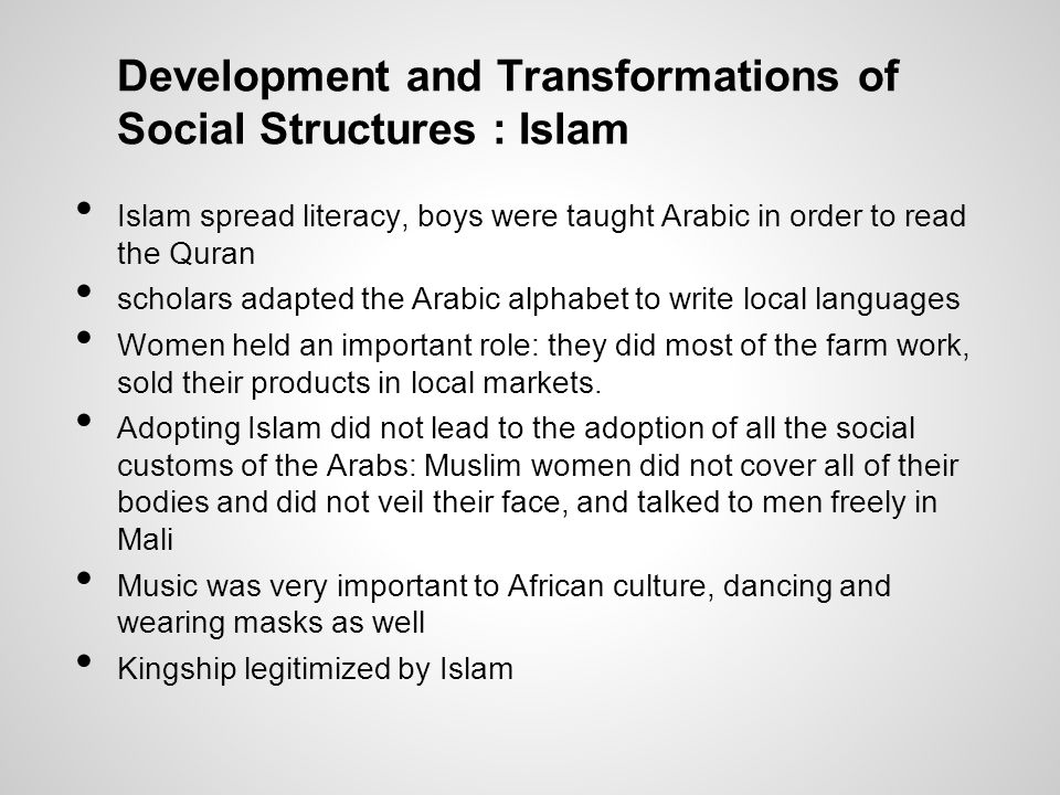 Development and Transformations of Social Structures : Islam