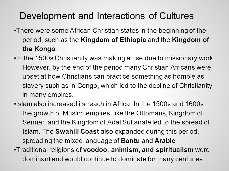Development and Interactions of Cultures