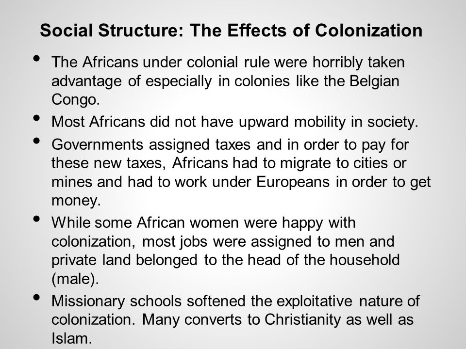 Social Structure: The Effects of Colonization