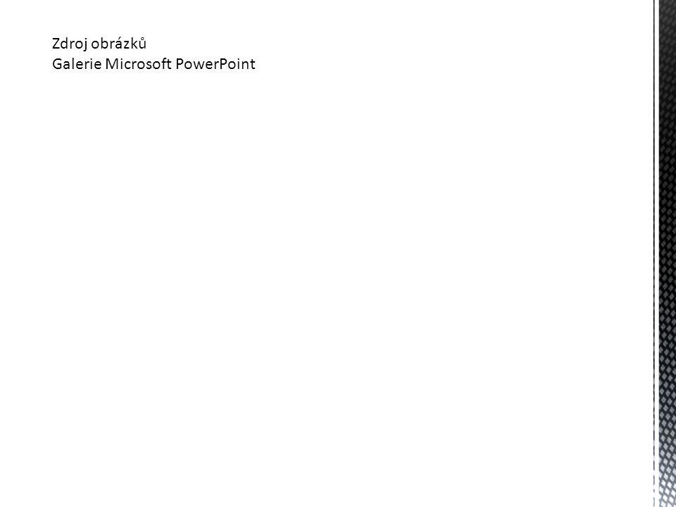 Zdroj obrázků Galerie Microsoft PowerPoint
