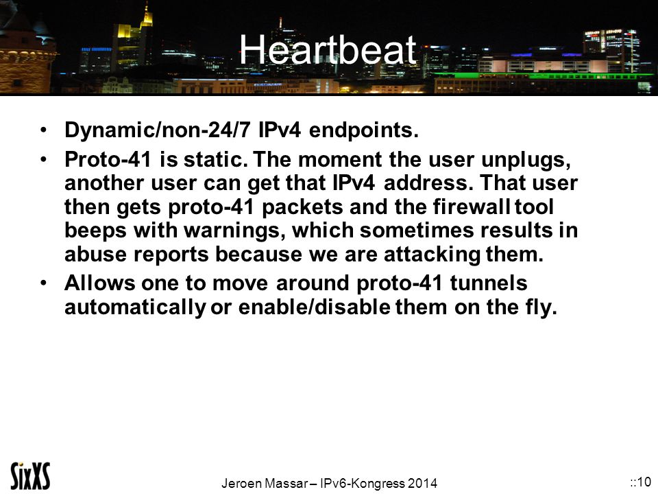 Heartbeat Dynamic/non-24/7 IPv4 endpoints.