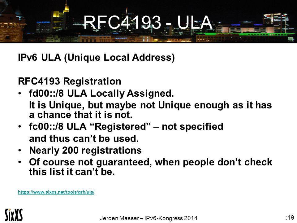 RFC4193 - ULA IPv6 ULA (Unique Local Address) RFC4193 Registration
