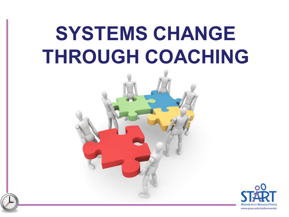 SYSTEMS CHANGE THROUGH COACHING