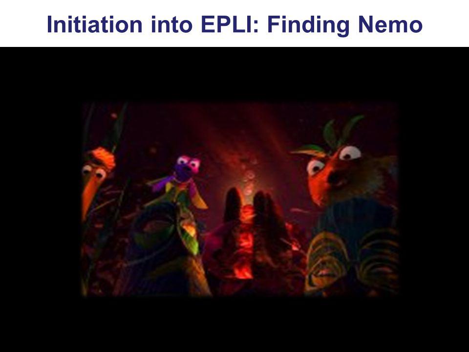 Initiation into EPLI: Finding Nemo