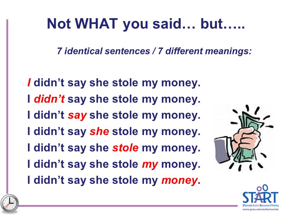 7 identical sentences / 7 different meanings:
