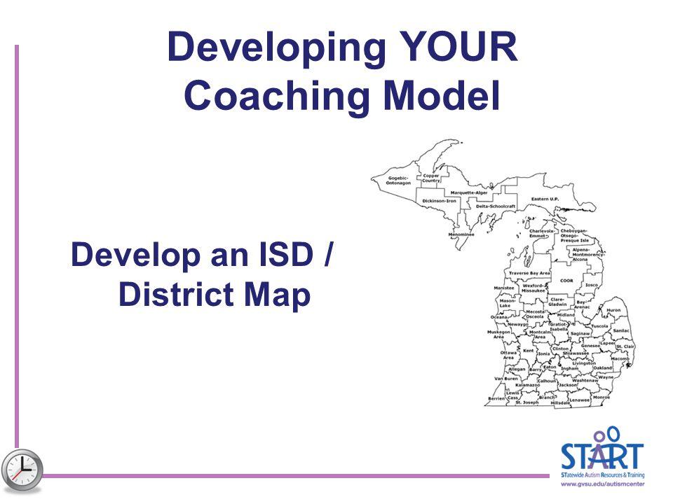Developing YOUR Coaching Model