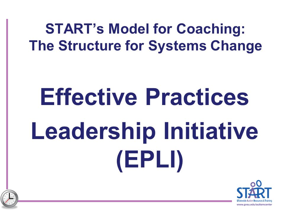 START's Model for Coaching: The Structure for Systems Change