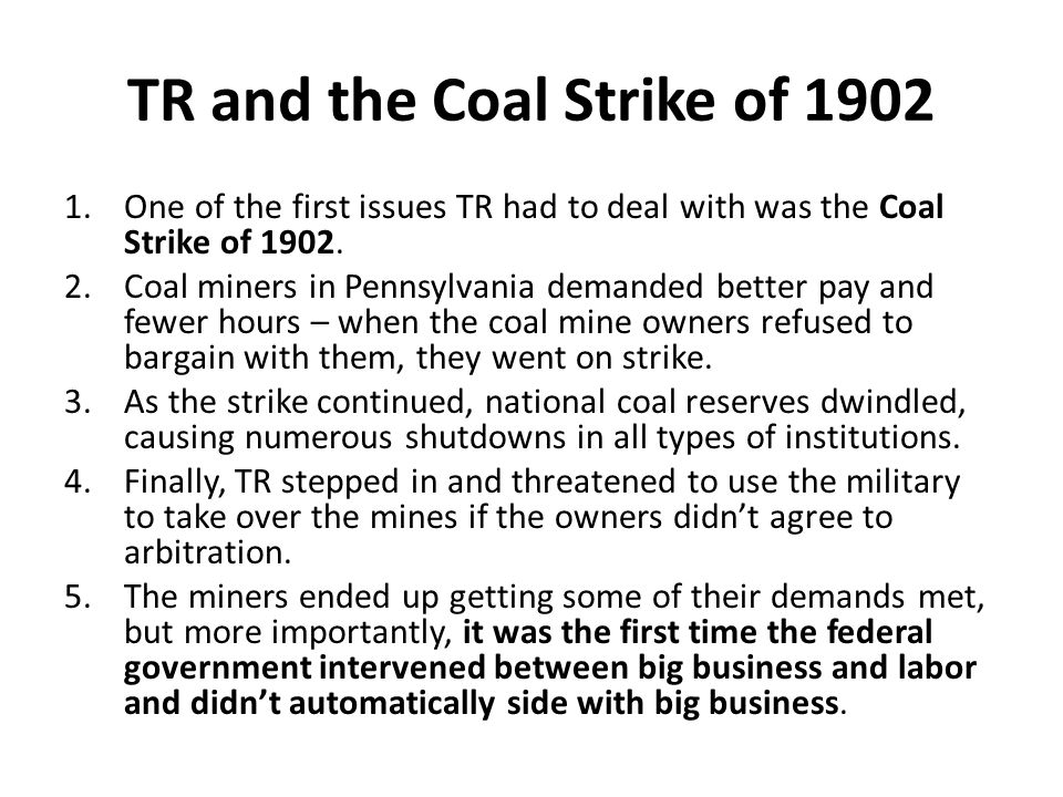 TR and the Coal Strike of 1902