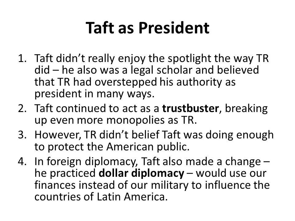Taft as President
