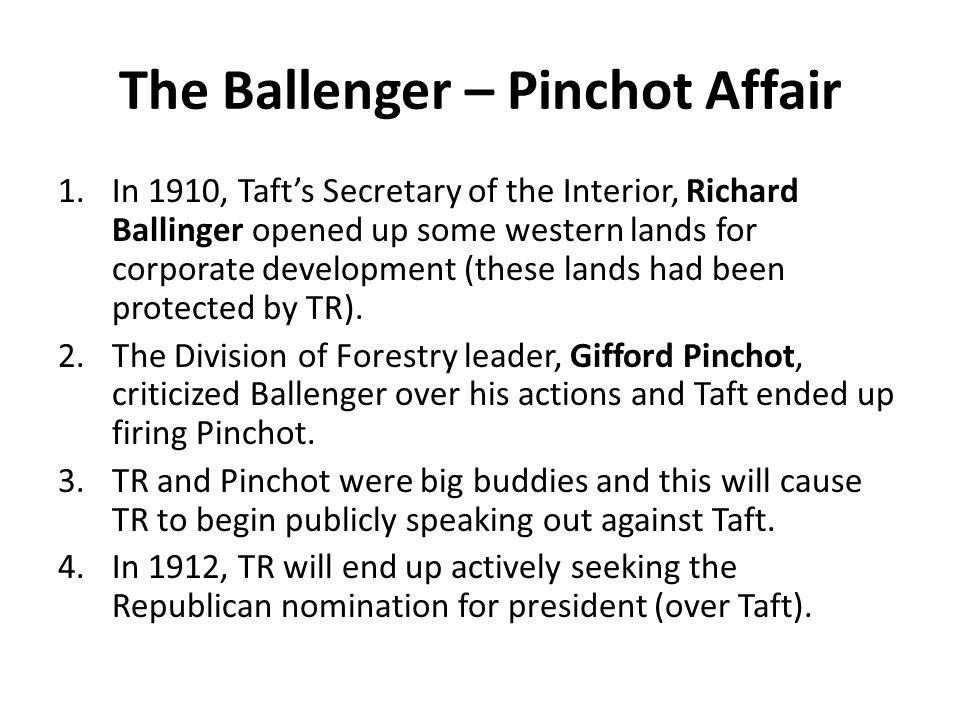 The Ballenger – Pinchot Affair