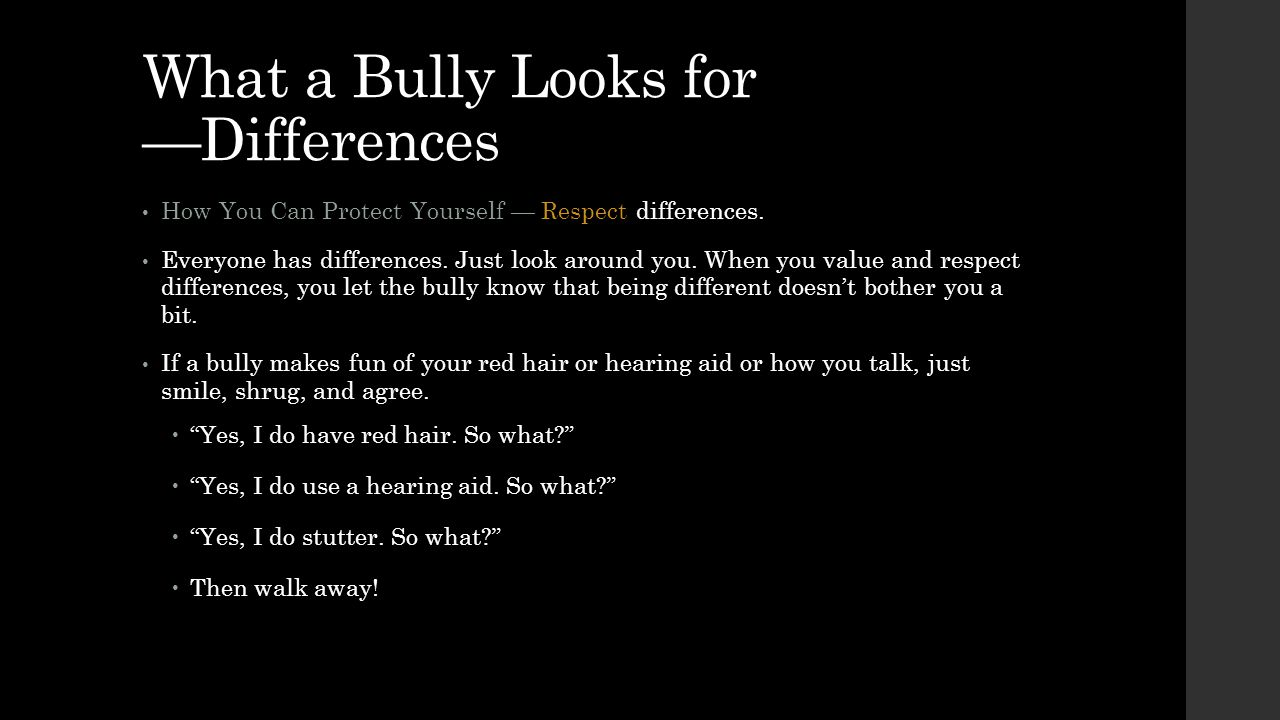 What a Bully Looks for —Differences
