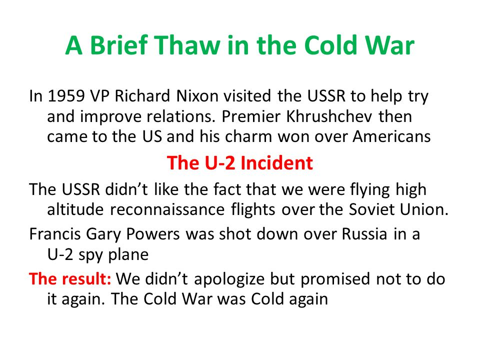 A Brief Thaw in the Cold War