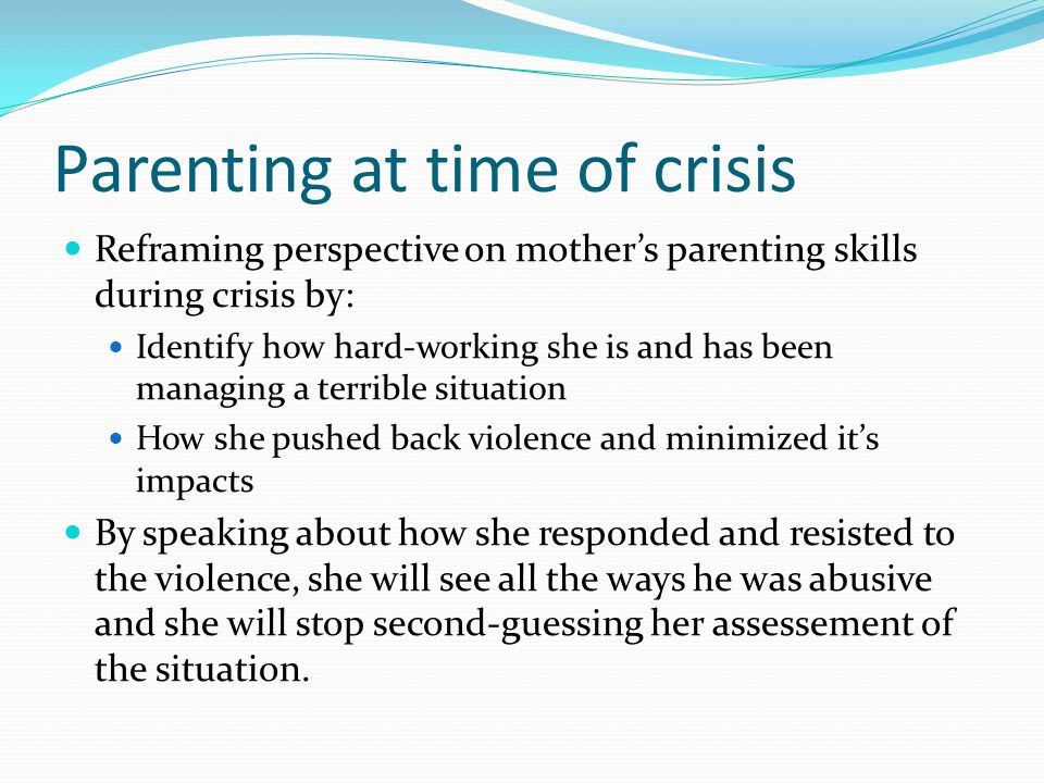 Parenting at time of crisis
