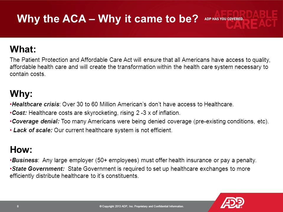Why the ACA – Why it came to be