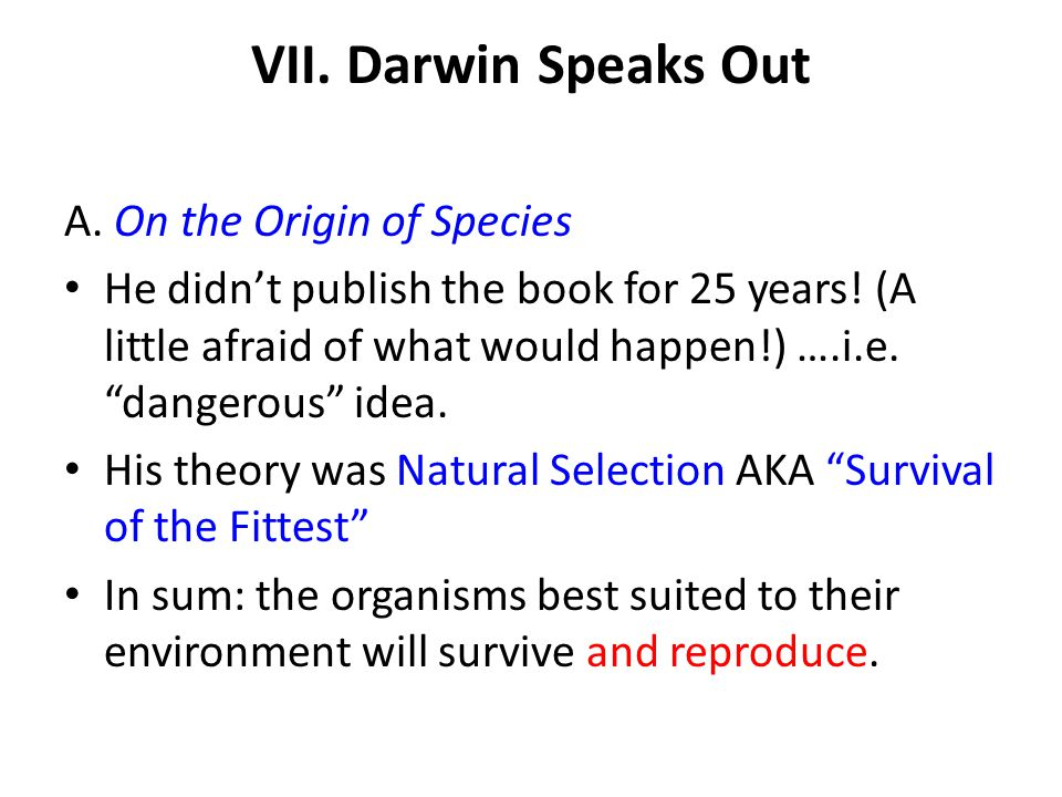 VII. Darwin Speaks Out A. On the Origin of Species