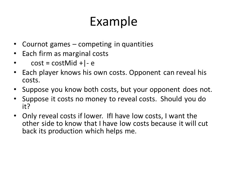 Example Cournot games – competing in quantities