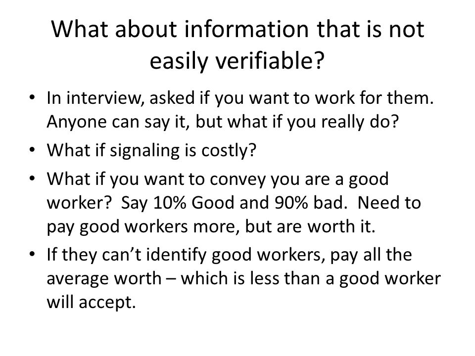 What about information that is not easily verifiable