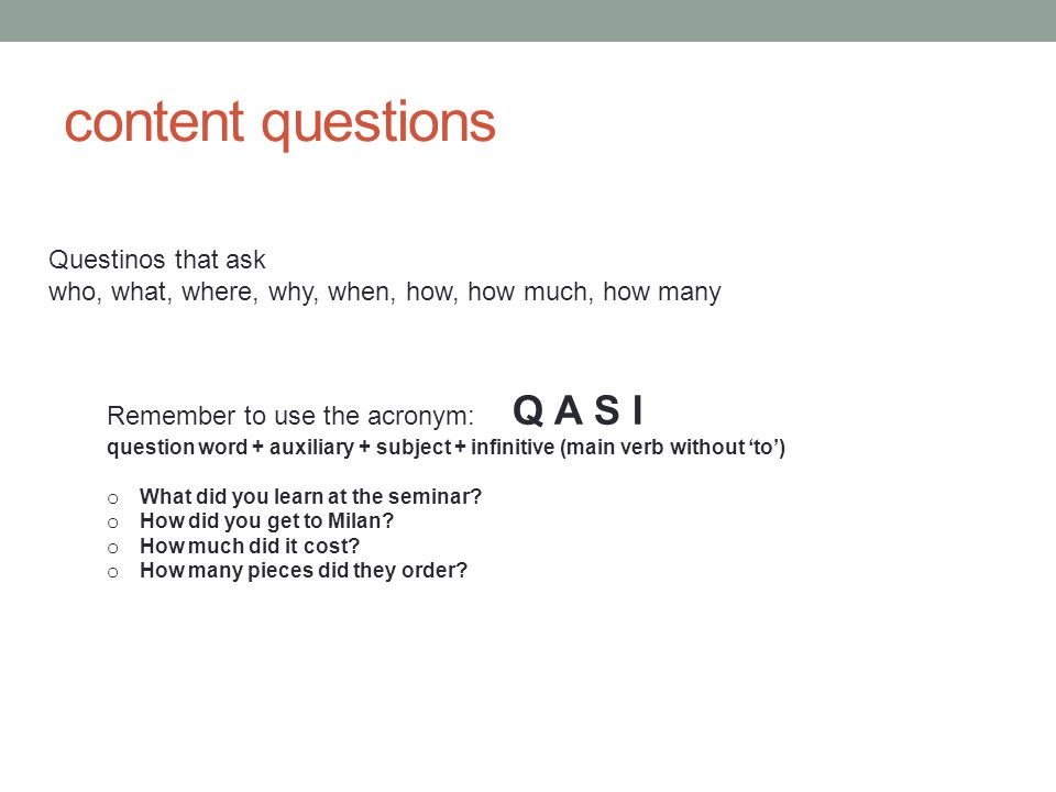 content questions Questinos that ask