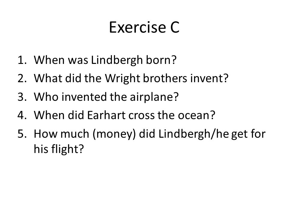 Exercise C When was Lindbergh born