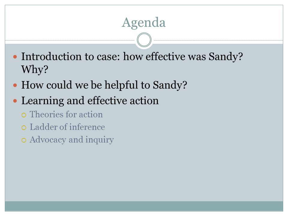 Agenda Introduction to case: how effective was Sandy Why