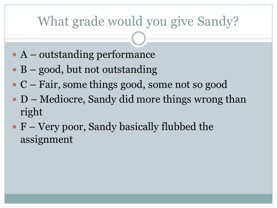 What grade would you give Sandy