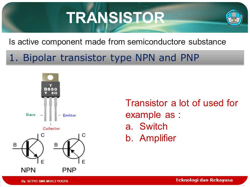 TRANSISTOR Bipolar transistor type NPN and PNP