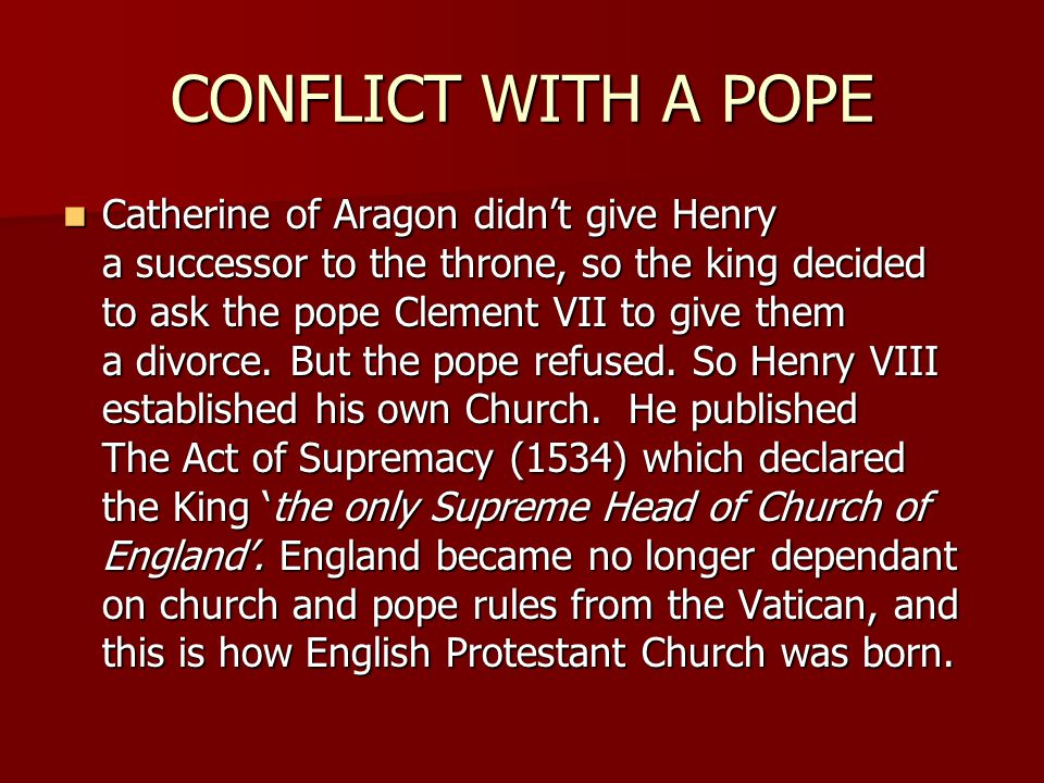 CONFLICT WITH A POPE