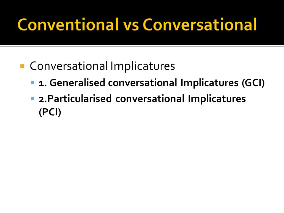 Conventional vs Conversational