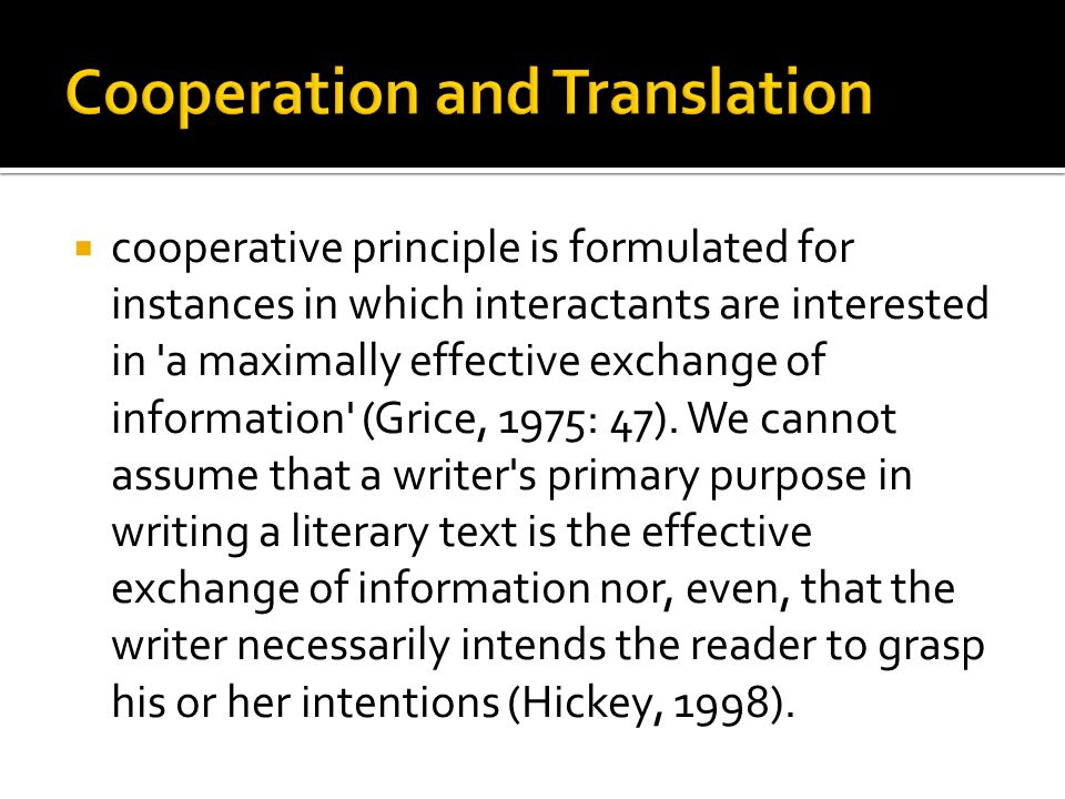 Cooperation and Translation