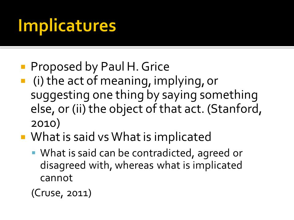 Implicatures Proposed by Paul H. Grice
