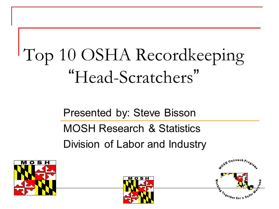 Top 10 OSHA Recordkeeping Head-Scratchers