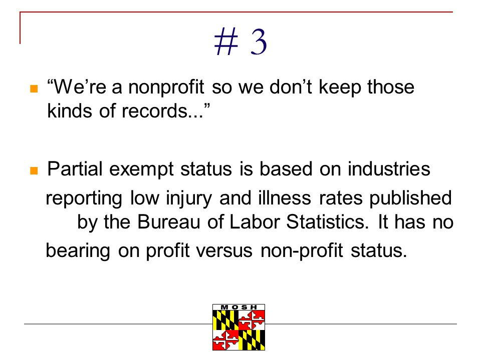 # 3 We're a nonprofit so we don't keep those kinds of records...