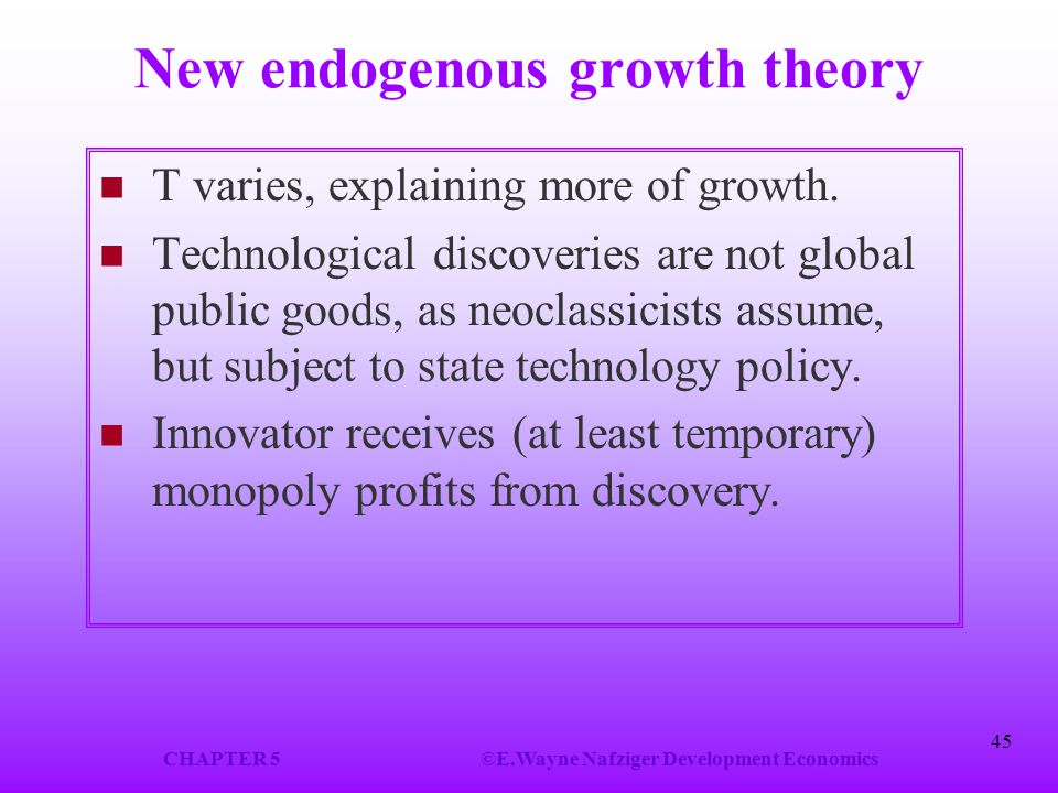 endogenous growth theory I floated the (im)possibility of gordon brown's writing an ode to post neo-classical endogenous growth theory i let the thought lie however, sir derek morris,.