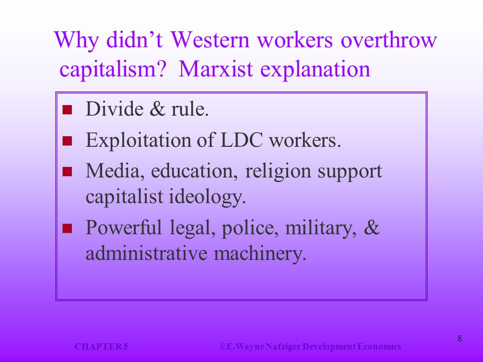 Why didn't Western workers overthrow capitalism Marxist explanation