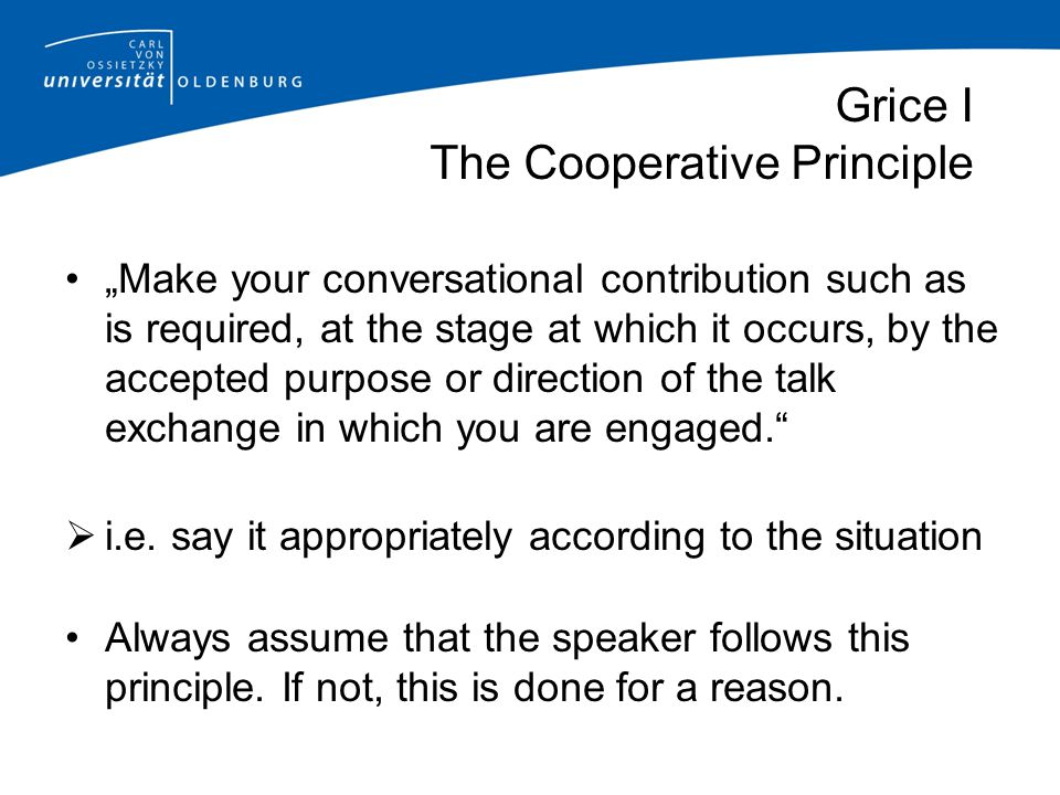 Grice I The Cooperative Principle