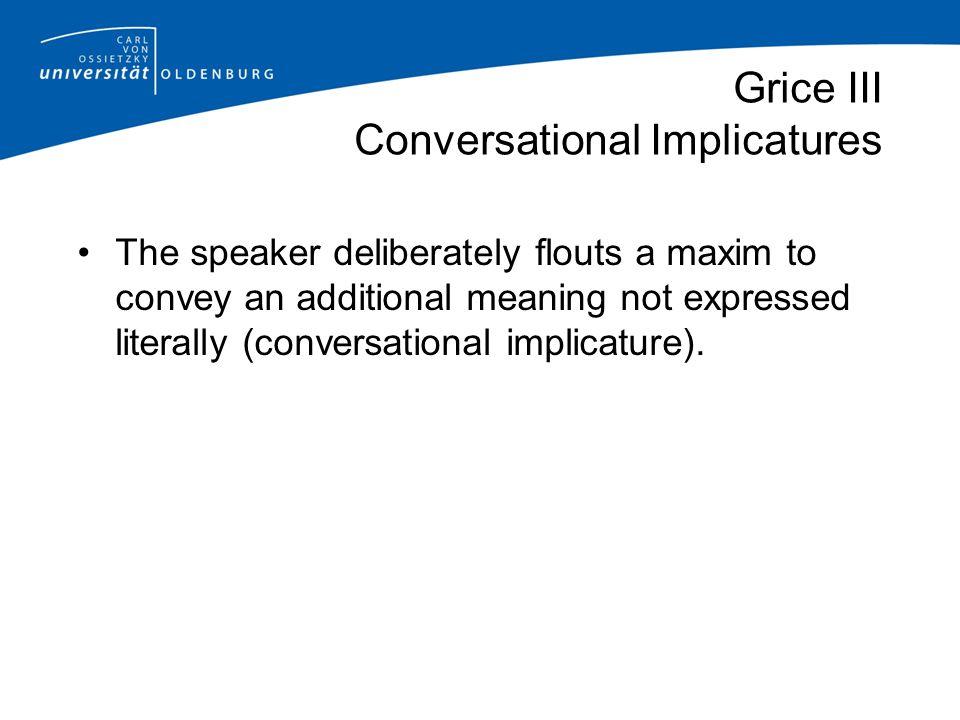 Grice III Conversational Implicatures