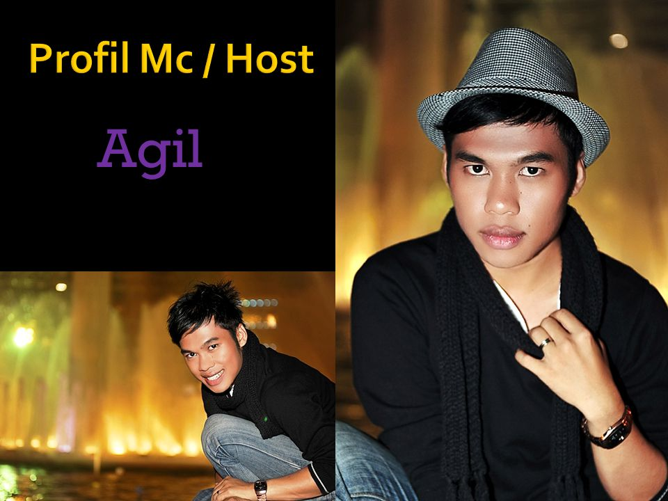 Profil Mc / Host Agil