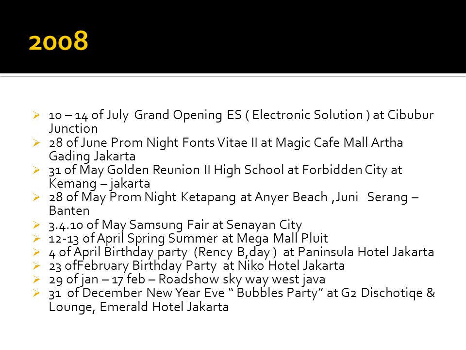 2008 10 – 14 of July Grand Opening ES ( Electronic Solution ) at Cibubur Junction.