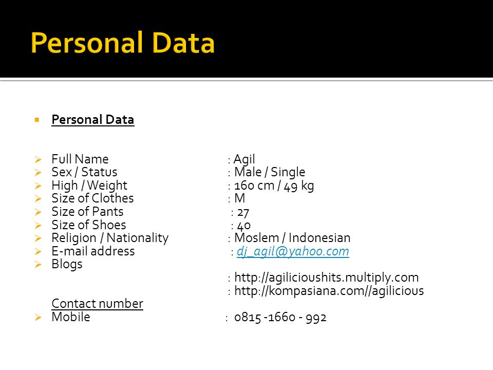 Personal Data Personal Data Full Name : Agil