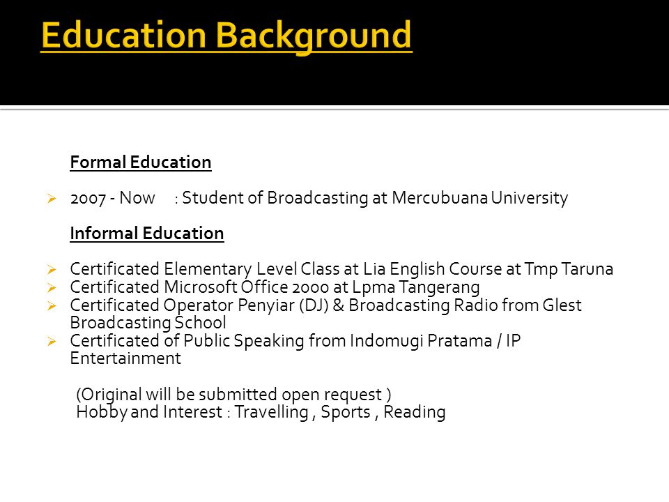 Education Background Formal Education