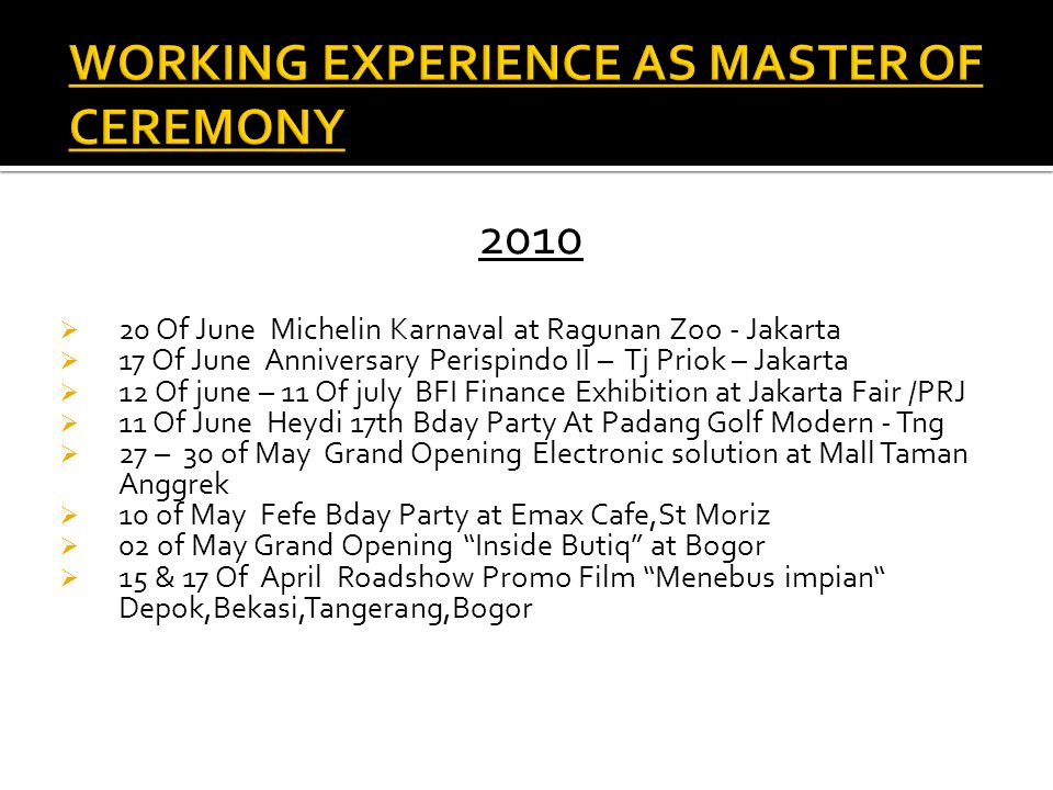 WORKING EXPERIENCE AS MASTER OF CEREMONY
