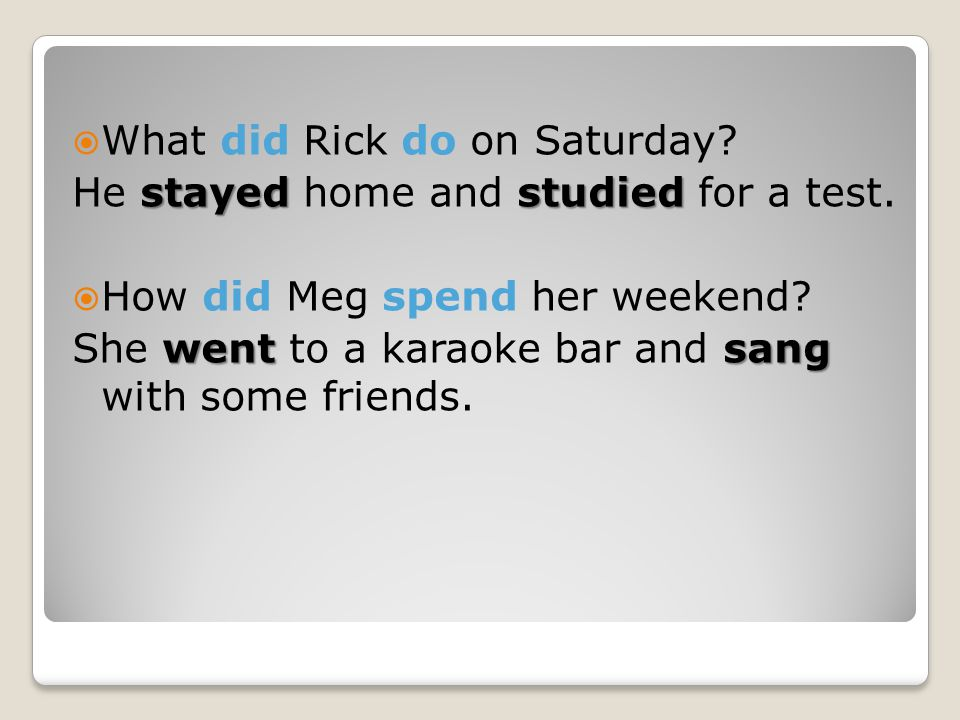 What did Rick do on Saturday