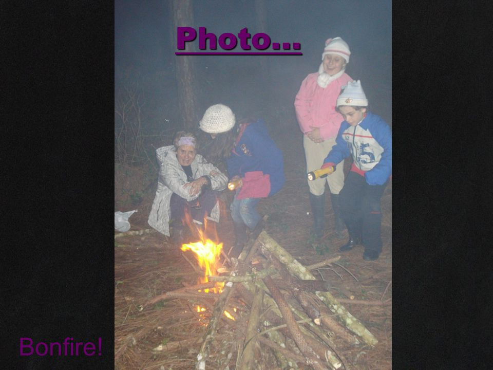 Photo... Bonfire!