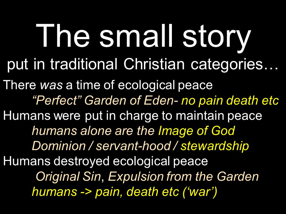 The small story put in traditional Christian categories…