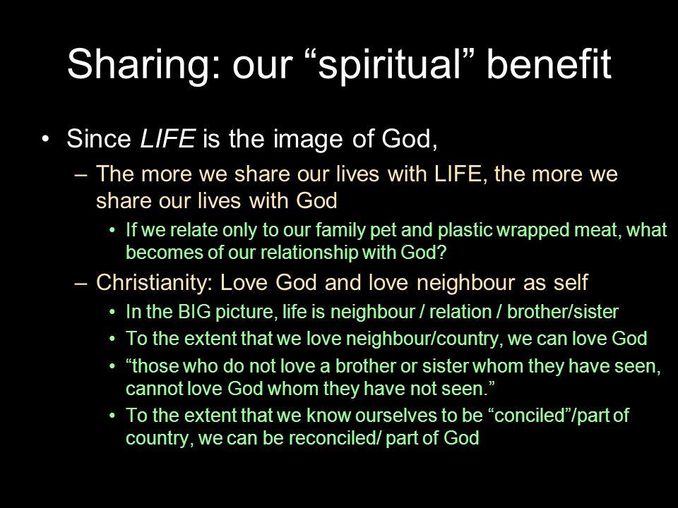 Sharing: our spiritual benefit