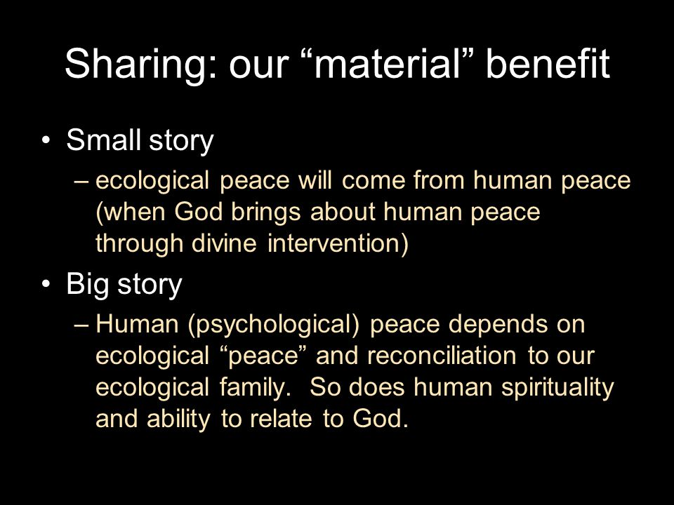 Sharing: our material benefit