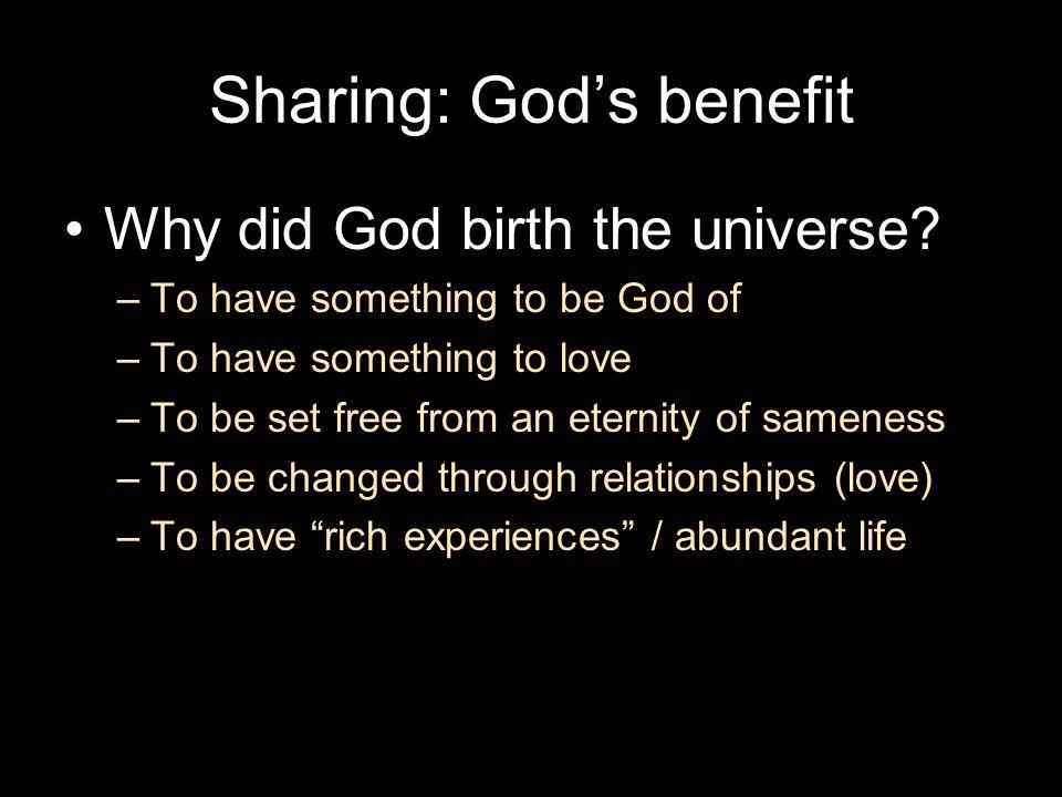 Sharing: God's benefit